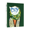 DIY - DO iT YOURSELF DESIGN iT YOURSELF
