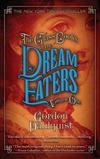 Glass Books of the Dream Eaters、Volume One (Paperback)