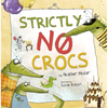 [75折]Strictly No Crocs/Heather Pindar