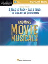 Songs from A STAR IS BORN, LA LA LAND, THE GREATEST SHOWMAN and More Movie Musicals (Tenor Sax)