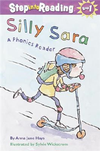 Step into Reading Step 2: Silly Sara(A Phonics Reader)