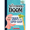 Snap of the Super-Goop: A Branches Book【禮筑外文書店】[73折]