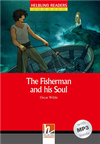 Helbling Readers Red Series Level 1: The Fisherman and his Soul(with MP3)