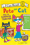 An I Can Read My First I Can Read Book: Pete the Cat and the Surprise Teacher