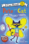 An I Can Read My First I Can Read Book: Pete the Cat and the Lost Tooth