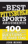 The Best Pittsburgh Sports Arguments