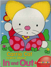 Carrie Cat Learns About In and Out (Books With Plush Ears) (Boark Book)