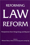 Reforming Law Reform:Perspectives from Hong Kong and Beyond