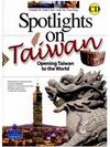 Spotlight on Taiwan-Opening Taiwan to the World with CD/1片