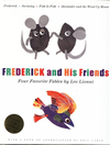 Frederick and His Friends: Four Favorite Fables (Introduction by Eric Carle)