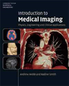 INTRODUCTION TO MEDICAL IMAGING: PHYSICS, ENGINEERING AND CLINICAL APPLICATIONS