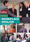 Workplace English 2:Communicate confidently in English at work .