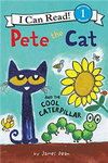 An I Can Read Book Level 1: Pete the Cat and the Cool Caterpillar