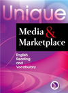 Unique Media and Marketplace: English Reading and Vocabulary