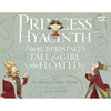 Princess Hyacinth ─ The Surprising Tale of a Girl Who F/禮筑