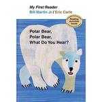 My First Reader: Polar Bear, Polar Bear, What..