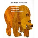 My First Reader: Brown Bear, Brown Bear, What..