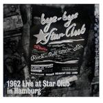 披頭四 1962 Live at Star Club in Hamburg