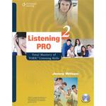 Listening Pro 2: Total Mastery of TOEIC Liste..