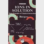 Ions in Solution: Basic Principles of Chemical Interactions