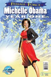 Female Force: Michelle Obama- First Year