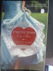 【書寶二手書T6/原文小說_IFX】Princess Ever After_Rachel Hauck