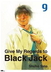 Give My Regards to Black Jack  Vol.09