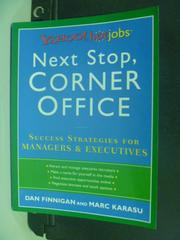 【書寶二手書T2/財經企管_HHE】Next Stop, Corner Office: Yahoo! HotJobs