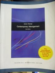 【書寶二手書T5/大學商學_QAZ】Contemporary Management_Jones,etc_6/e