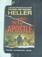 【書寶二手書T8/原文小說_OMA】The 13th Apostle_Heller, Richard