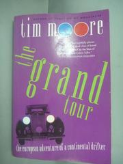 【書寶二手書T8/原文小說_HHB】The Grand Tour: The European Adventure…_Ti