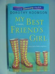 【書寶二手書T2/原文小說_ISL】My Best Friend's Girl_Koomson, Dorothy