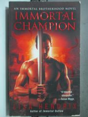 【書寶二手書T9/原文小說_HGX】Immortal Champion_Lisa Hendrix