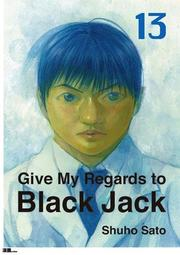 Give My Regards to Black Jack  Vol.13