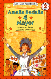 An I Can Read Book Level 2: Amelia Bedelia 4 Mayor