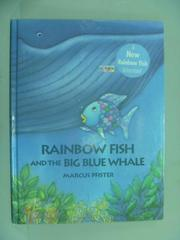 【書寶二手書T1/少年童書_XHE】Rainbow Fish and the Big Blue Whale_Pfister, Marcus