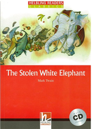 Helbling Readers Red Series Level 3: Stolen White Elephant with CD