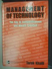 【書寶二手書T5/大學教育_YGM】Management of Technology_Khalil