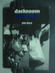 【書寶二手書T7/原文書_QLL】Darkroom magic_Otto litzel