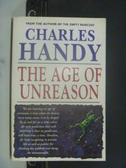 【書寶二手書T6/原文小說_ICB】The age of unreason_Charles Handy.