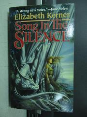 【書寶二手書T3/原文小說_NFA】Song In The Silence_Elizabeth Kerner