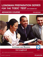 Longman Preparation Series for the TOEIC Test: Advanced Course, 5/E W/MP3,AnswerKey