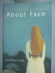 【書寶二手書T4/命理_YDX】About face_Jonathan Cole