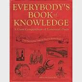 Everybody's Book of Knowledge: A Giant Compendium of Yesteryear's Facts