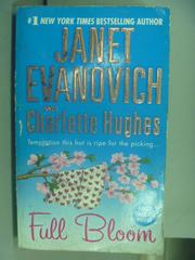 【書寶二手書T4/原文小說_NHZ】Full Bloom_Janet Evanovich