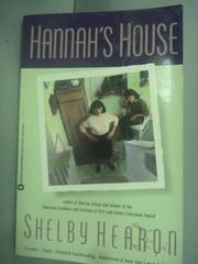 【書寶二手書T4/原文小說_HIF】Hannah's House_Shelby Hearon