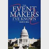 The Event Makers I've Known