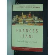【書寶二手書T7/原文小說_KIT】Poached Egg on Toast_Frances Itani