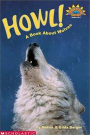 Scholastic Reader Level 3: How! A Book About Wolves