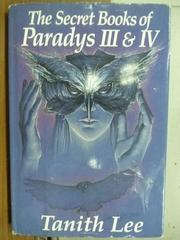 【書寶二手書T3/原文小說_OFR】The secret books of Paradys Ⅲ&Ⅳ_Lee